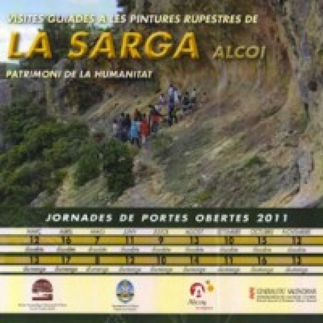 La Sarga - Patrimonio de la Humanidad